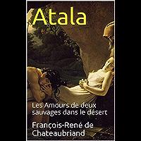 Atala - annoté: Les Amours de deux sauvages