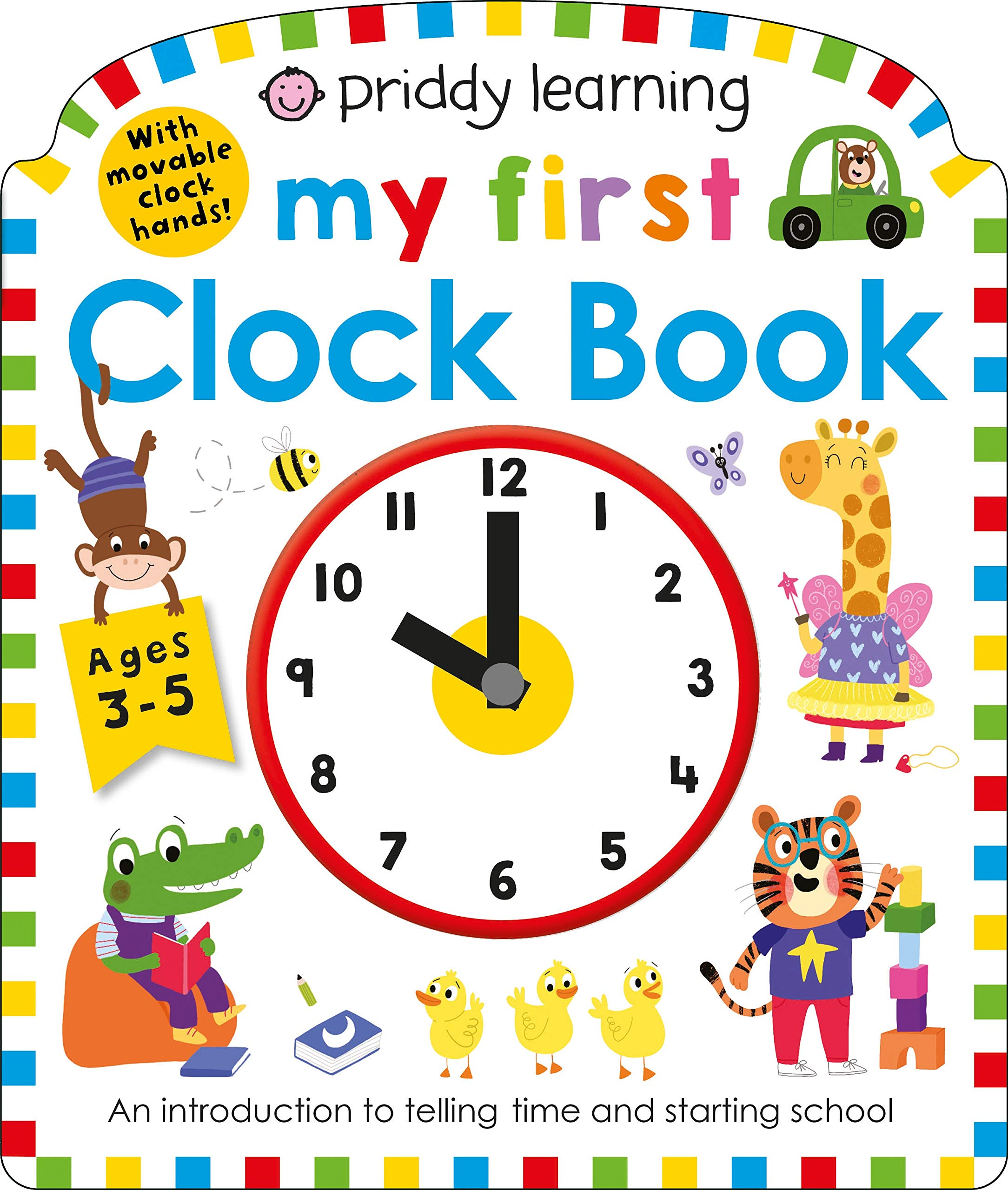 Priddy Learning: My First Clock Book (My First Priddy): Priddy, Roger: 9781684490967: Amazon.com: Books