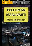 Peli ilman maalivahti (Finnish Edition)