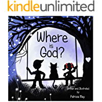 Where is God? (Enlighten Kids Series Book 2)
