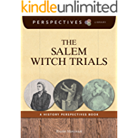 The Salem Witch Trials: A History Perspectives Book (Perspectives Library)