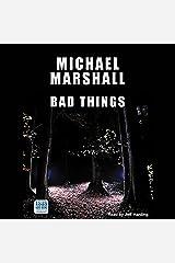 Bad Things Audible Audiobook