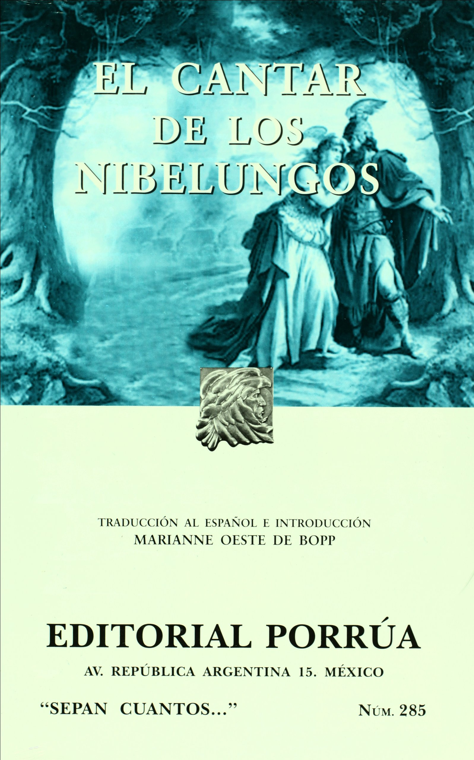 El Cantar De Los Nibelungos Spanish Edition Amazon Co Uk Sin Autor 9789700757544 Books