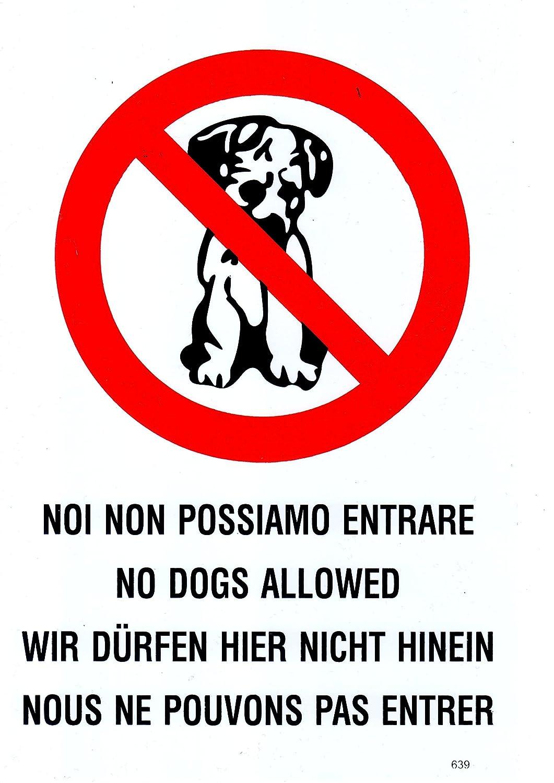 Takestop® Cartel Noi no possiamo Entrare animales perro ...