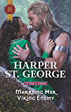 Marrying Her Viking Enemy (To Wed a Viking Book 1)