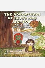 The Adventures of Betty and Bo-Bob: A Tale of One and a Half Frogs Audible Audiobook