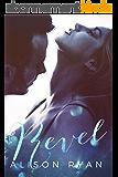 REVEL (Love Me Again Book 1) (English Edition)