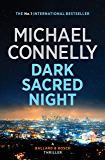Dark Sacred Night: A Ballard and Bosch Novel (HARRY BOSCH Book 21)