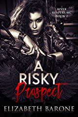 A Risky Prospect (River Reapers MC Book 2) Kindle Edition