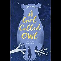 A Girl Called Owl (English Edition)