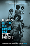 Detroit 67: The Year That Changed Soul