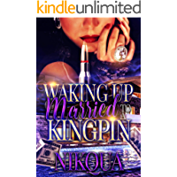 Waking Up Married to A Kingpin