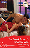 The Greek Tycoon's Pregnant Wife (The Greek Tycoons Book 25)