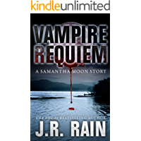 Vampire Requiem: A Short Story (A Samantha Moon Story Book 9)