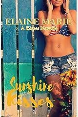Sunshine Kisses (A Kisses Novella Book 2) Kindle Edition