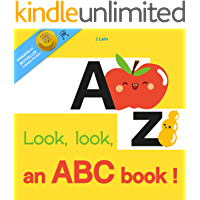 Look, look, an ABC book ! : A Fruity ABC Board Book for Happy Toddlers & Baby to 2 Preschool Early Learning
