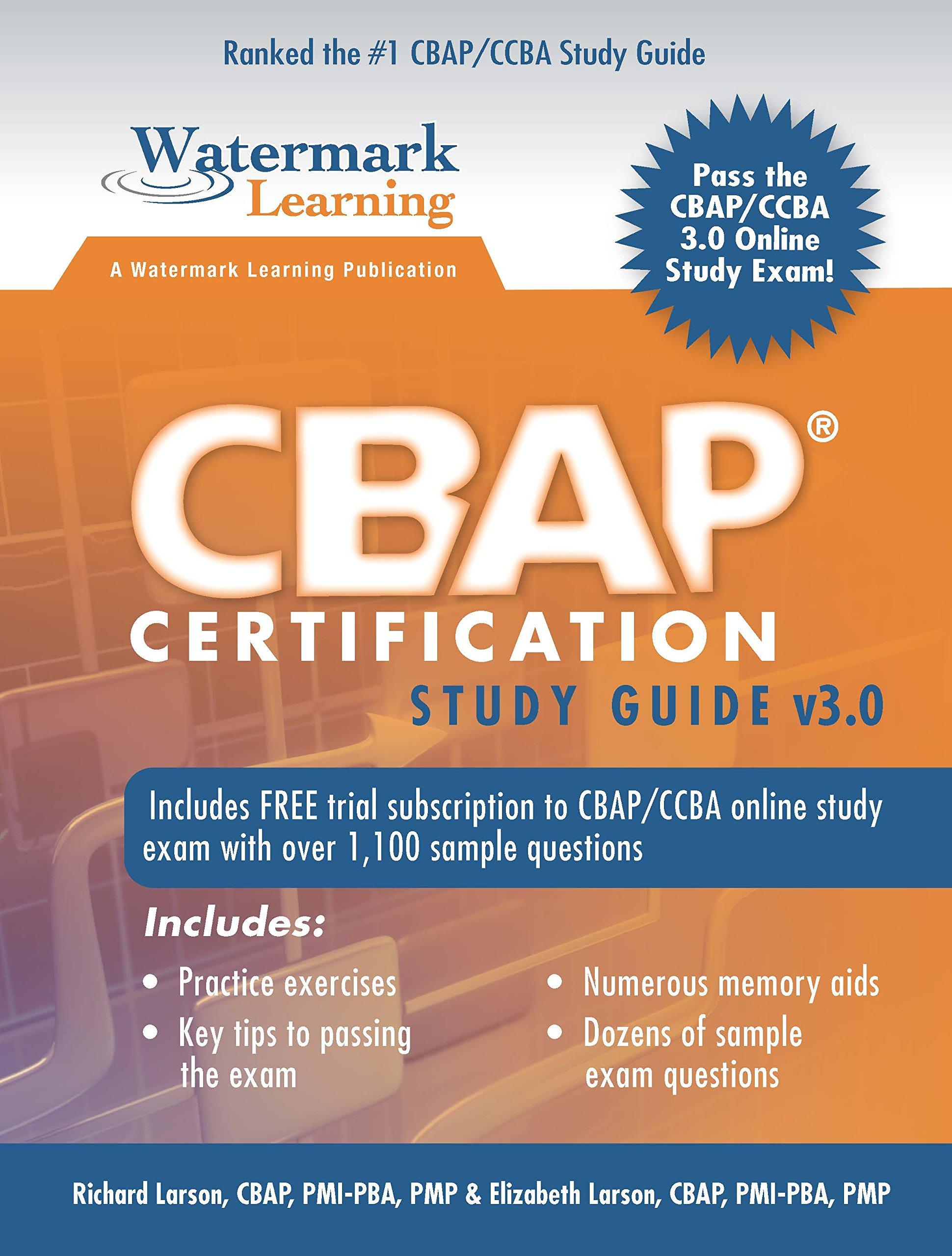 cbap certification study guide v3 0 richard larson elizabeth rh amazon com babok study guide pdf babok v3 study guide pdf