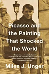 Picasso and the Painting That Shocked the World Kindle Edition