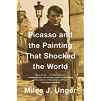 Picasso and the Painting That Shocked the World (English Edition)