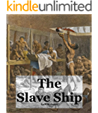 The Slave Ship: Emancipation