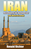 Iran: Reiseführer für Backpacker und Weltreisende