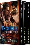 The Triple Trouble Collection, Volume 1 [Box Set] (Siren Publishing Menage Everlasting)