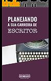 Planejando a Sua Carreira de Escritor