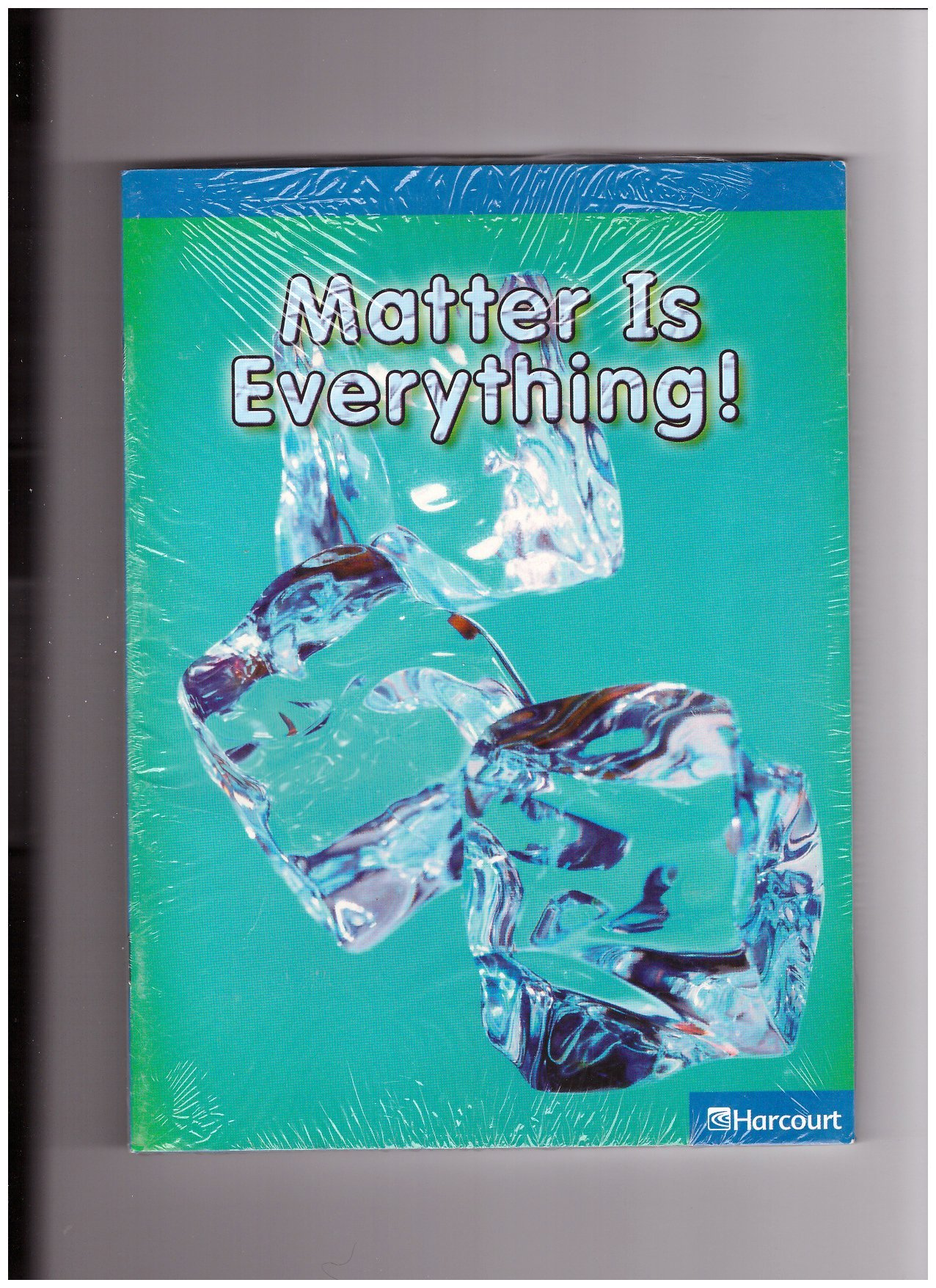 Download Harcourt Science Leveled Readers: On-Level Reader 5-Pack Grade 3 Matter Is Everything! pdf epub