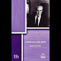 La Democracia según Sartori (Plural) (Spanish Edition)