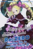 Re: zero. Starting life in another world: 3