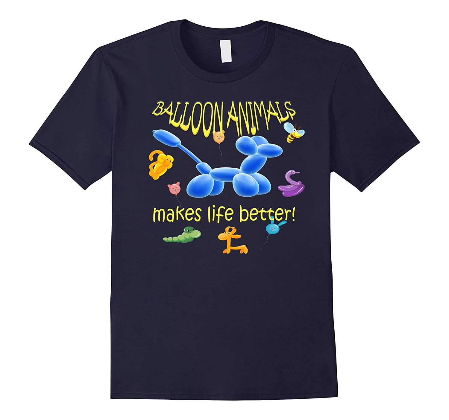 Balloon Animals Makes Life Better Party Birthday Fun TShirt-AZP