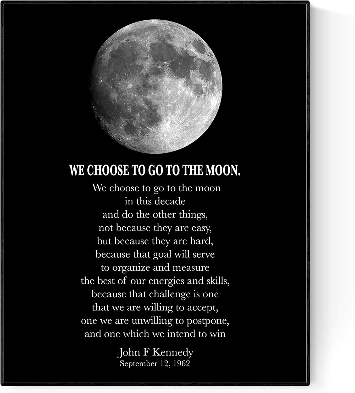 We Choose to Go to The Moon | John F Kennedy (JFK) Quote Art (8x10)