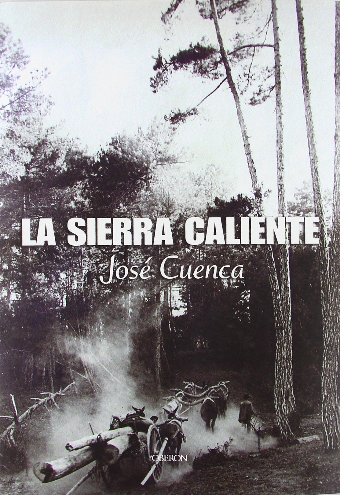 La sierra caliente: Memoria de la sierra de Segura: Amazon.es ...