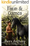 Faun & Games (The Xanth Novels Book 21)