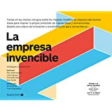 La Empresa Invencible : Las estrategias de modelos de negocios de las mejores empresas del mundo (Empresa Activa…
