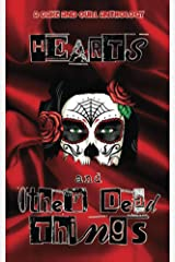 Hearts & Other Dead Things Kindle Edition