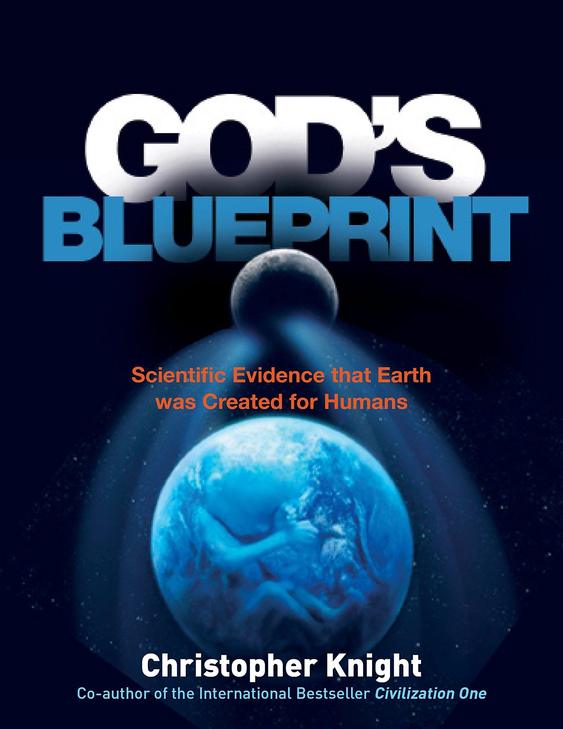 Gods blueprint scientific evidence that the earth was created to gods blueprint scientific evidence that the earth was created to produce humans christopher knight 9781780287492 amazon books malvernweather Choice Image