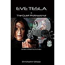Eve Tesla & The Quiet Professional (Under a Trillion Suns Book 1)