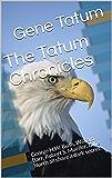 The Tatum Chronicles: George H.W. Bush, William Barr, Robert S. Mueller, Ollie North all share a dark secret.