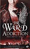 Anges déchus, Tome 2: Addiction