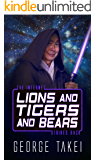 Lions and Tigers and Bears - The Internet Strikes Back (Life, the Internet and Everything Book 2)