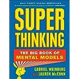 Super Thinking: The Big Book of Mental Models (English Edition)