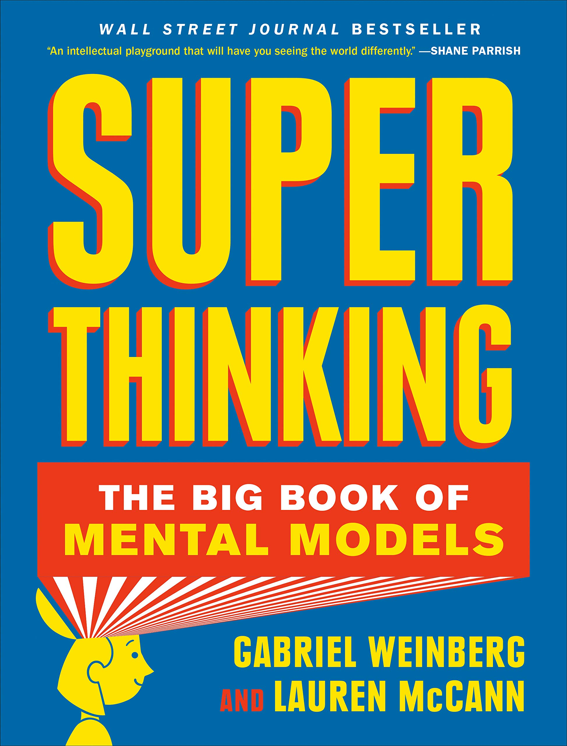 Super Thinking: The Big Book of Mental Models by Portfolio