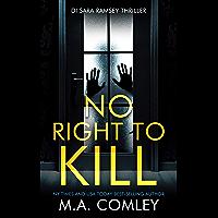 No Right To Kill (DI Sara Ramsey Book 1) (English Edition)