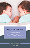 A Promise for the Twins (The Wyoming Multiples Book 5)