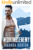 Working With The Enemy (Enemies to Lovers Romance Book 3)