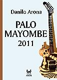 Palo Mayombe 2011 (eAvatar Vol. 6)
