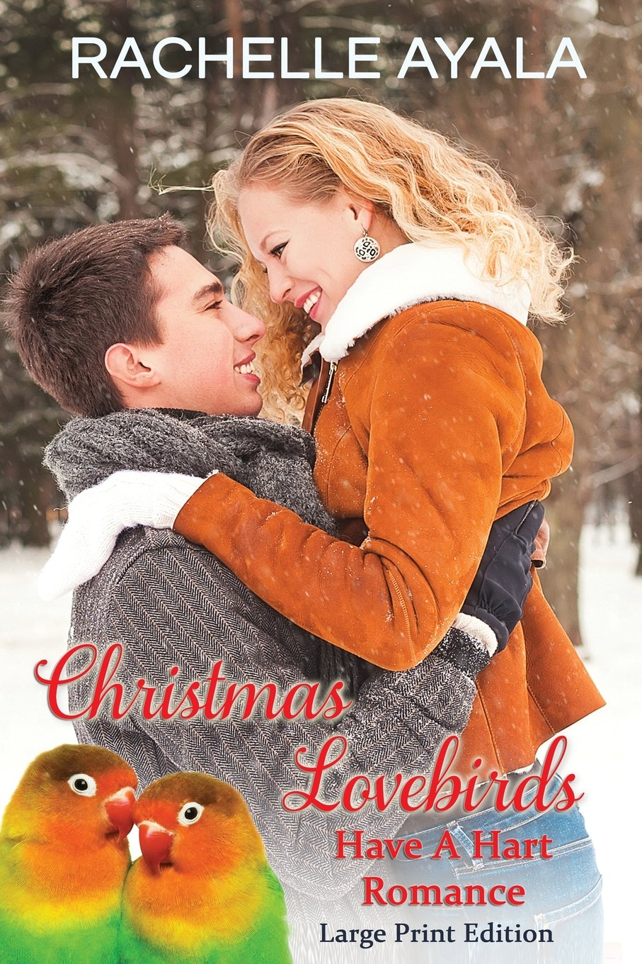 Download Christmas Lovebirds (Large Print Edition): The Hart Family (Have a Hart) (Volume 1) pdf