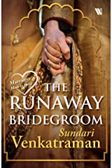 The Runaway Bridegroom (Marriages Made in India) Paperback