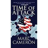 Time of Attack: A Jericho Quinn Novel (Jericho Quinn Thriller Book 4)